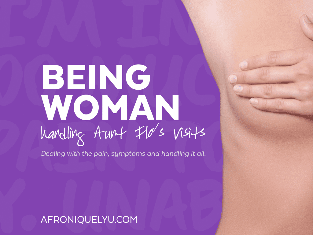 Being Woman - Our Monthly Cycles